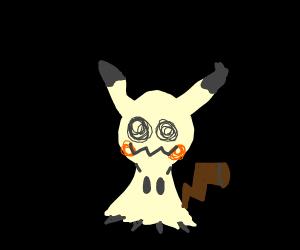 That wannabe pikachu.. mimikyu?
