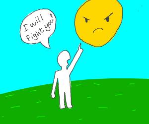 RANDOM DUDE vs. SUN
