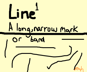 A line (with a description of it being a line