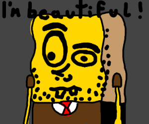 Ugly spongebob thinks he's beautiful