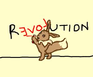 Eeveebut insteadof eeveelution its revolution