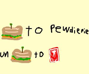 SUB (sandwich) to pewdiepie