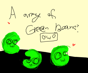 OwO Squad of Green Beans