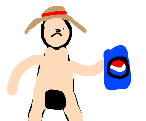 Naked luffy with pepsi
