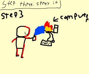 Step 2: Burn the computer