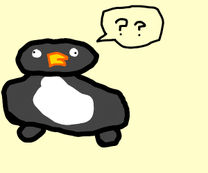 Fat penguin doesn't know
