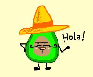 mexican avocado says hola