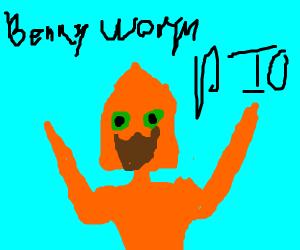 Benny worm?? (Pio)