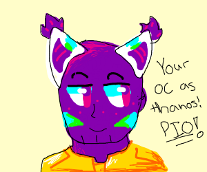 Your OC as thanos PIO