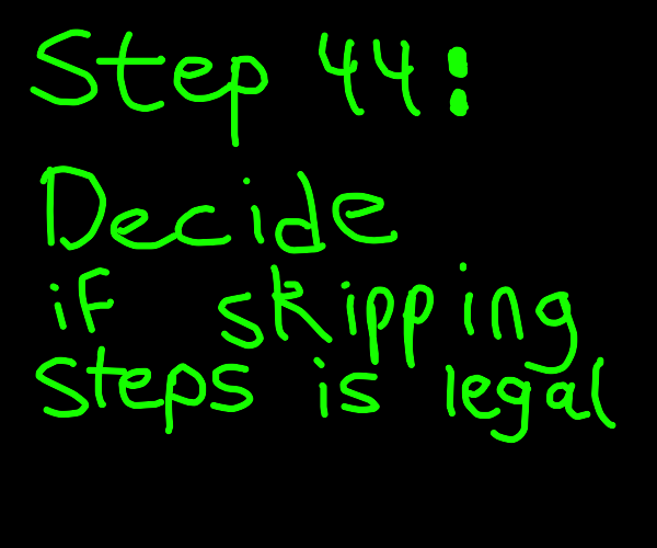 Step 4: go to the future to step 43