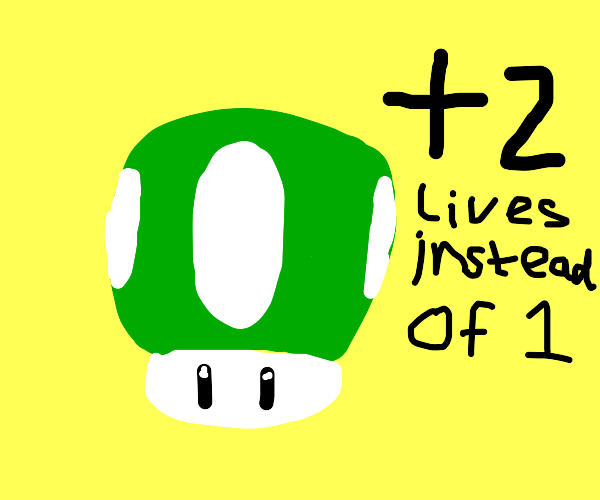 1-Up Mushroom but with an extra