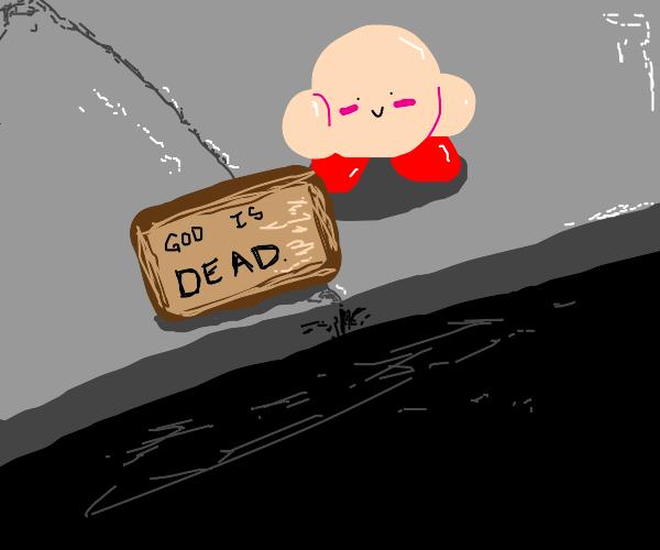 Kirb tells the world the truth (God is dead)