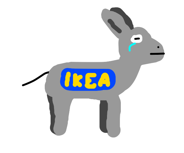 IKEA is a sad donkey