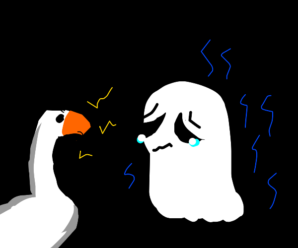 Ghost is sad because of a goose