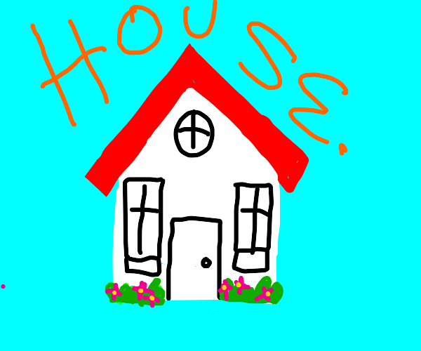 HOUSE.