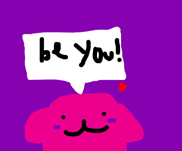 Kirby says to 'be you'!