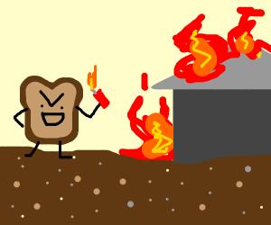 toast sets village on fire