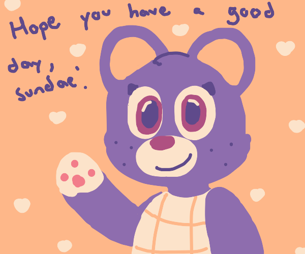 Megan the bear from animal crossing I think..