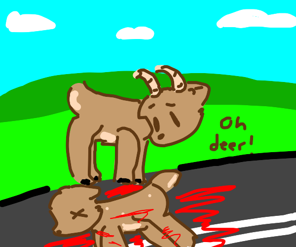 Bad Deer Pun Timing