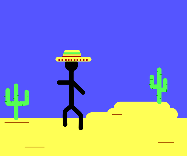It's a Mexican in the desert