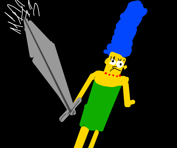 marge has a sword and WILL stab you
