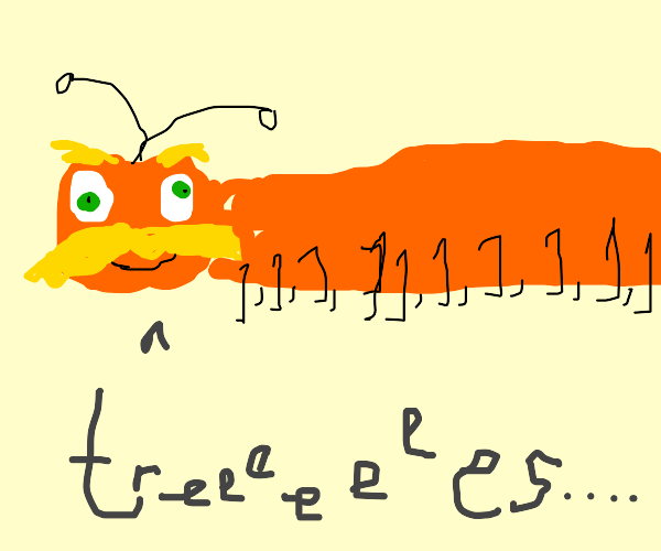 """Lorax Centipede: """"treesss..."""""""
