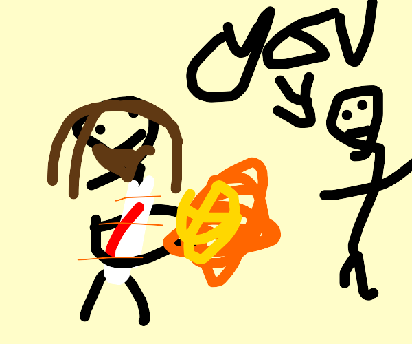 Jesus throws a fireball at you