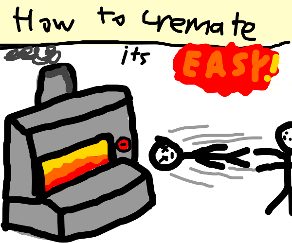 how to cremate a body - It's Easy!