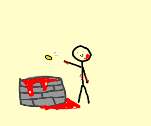 throwing a coin into the bloody well!