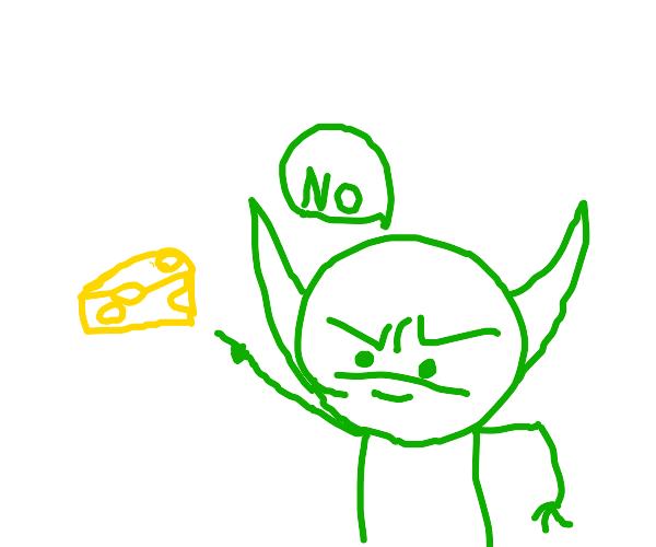 goblin hates cheese
