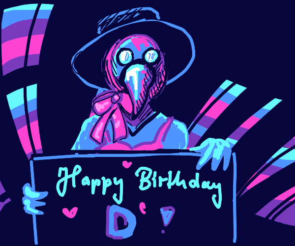 Plague doctor wishes Drawception happy b-day
