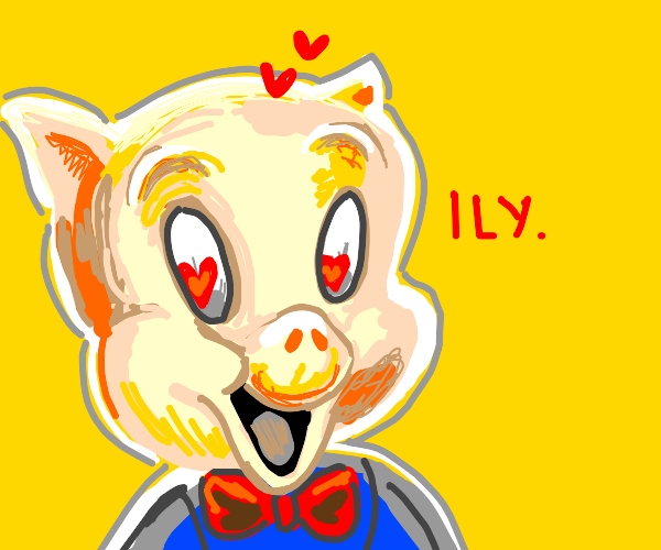 porky pig loves you