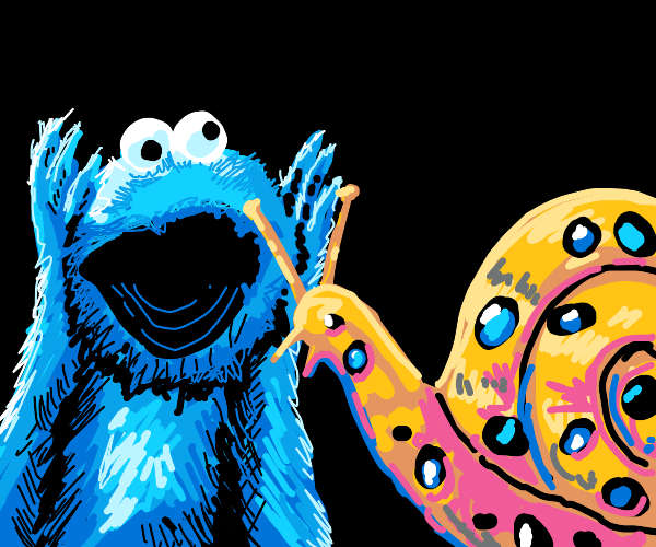 Cookie monster goes :O at snail