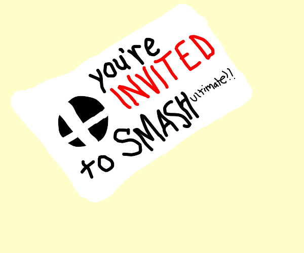 You're invited to Smash Ultimate!!