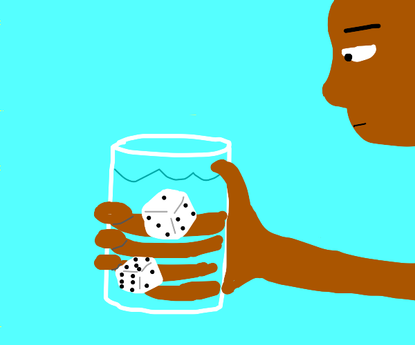 who replaced my ice with dice!