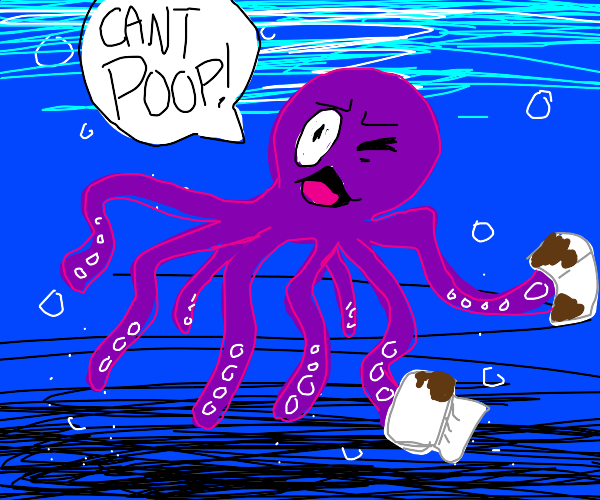 Constipated Octopus