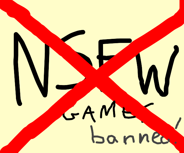 No NSFW games, banned!