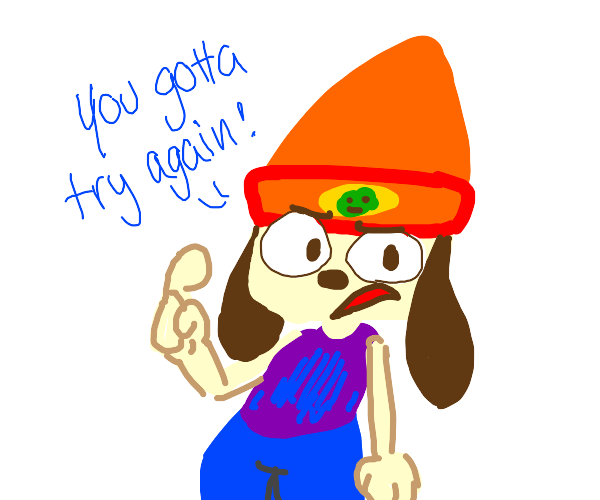 Parappa demands you to try again