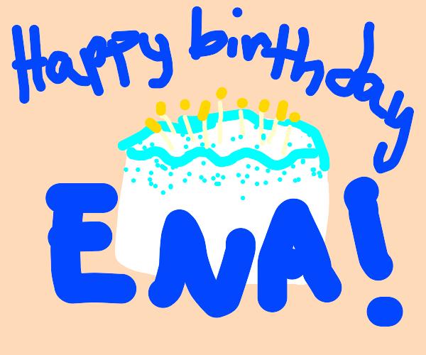 It's Ena's birthday! Happy birthday!