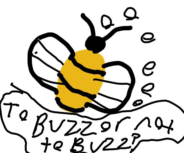 buzz buzz??