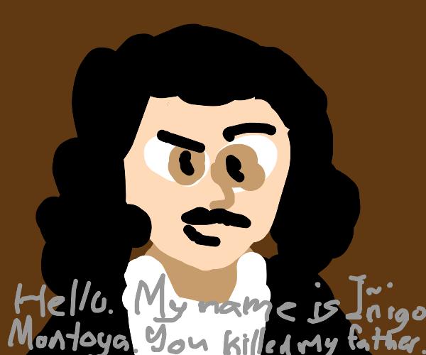 My name is Iñigo Montoya