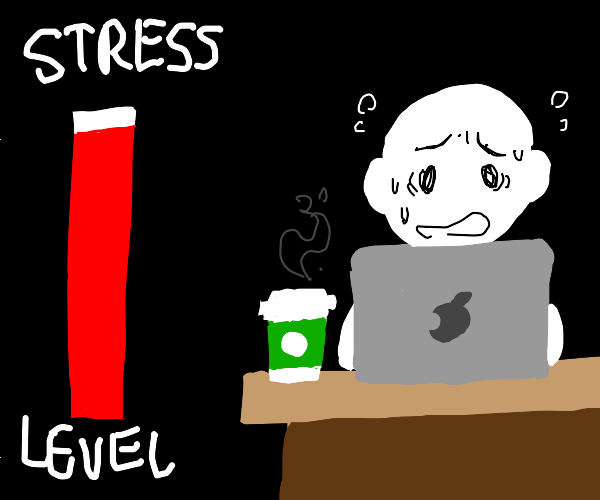 high stress level