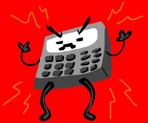 Angry calculator says beep