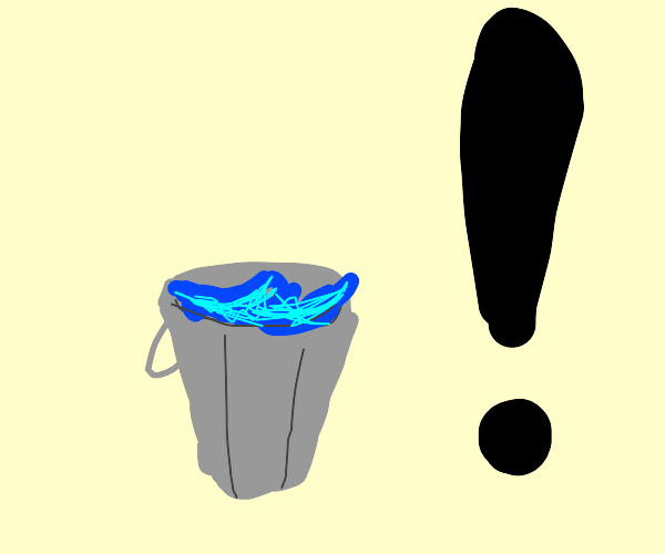 Bucket of water next to exclamation mark