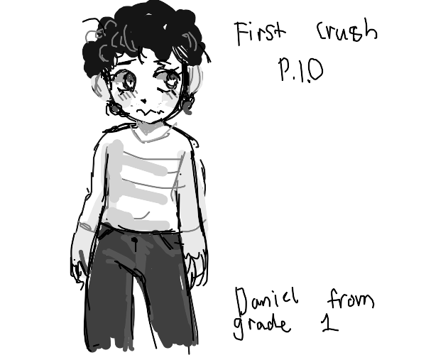 Your first crush (PIO)