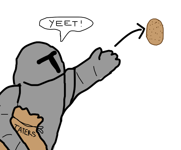 knight yeets potatoes