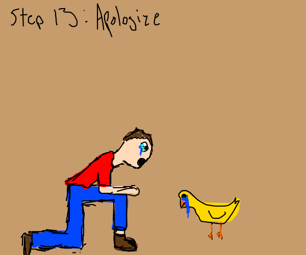 Step 12: Traumatize your duck