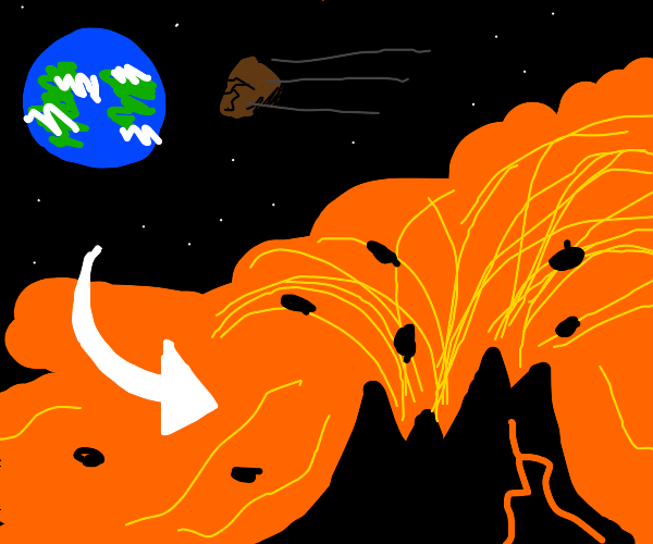 Meteor falls and causes activates a volcano