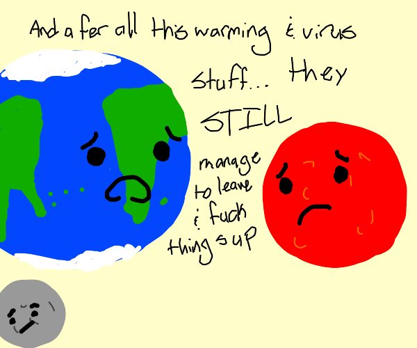 Earth explains to Mars current human events.