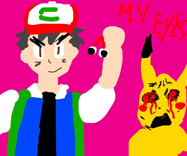 ash took pikachus eye balls
